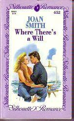 Where There's a Will (Silhouette Romances, # 452)