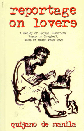 Reportage on Lovers: A Medley of Factual Romances, Happy or Tragical, Most of Which Made News