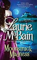 Moonstruck Madness (Dominick, #1)