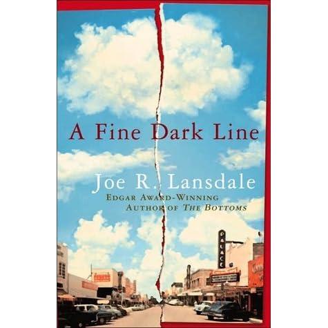 A Fine Dark Line (Lansdale, Joe R)