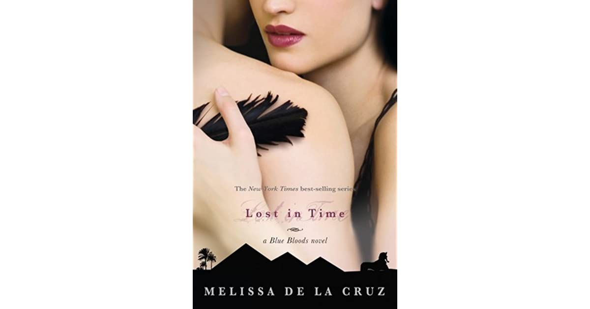 Lost in Time (Blue Bloods, #6) by Melissa de la Cruz