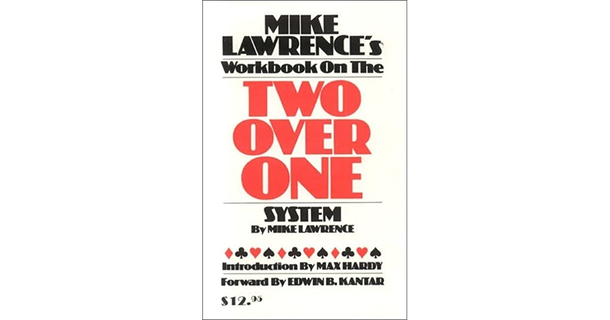Mike lawrences workbook on the two over one system by mike lawrence fandeluxe Image collections