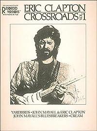 Eric Clapton - Crossroads Vol. 1*