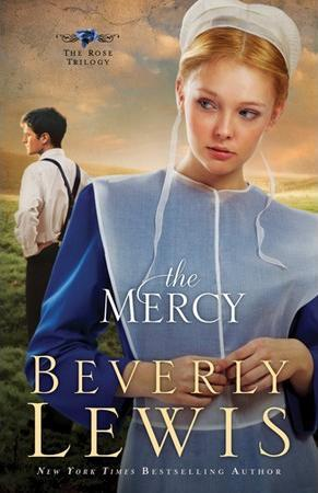 The Mercy (Rose Trilogy, #3)
