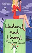 Undead and Unwed (Undead, #1)