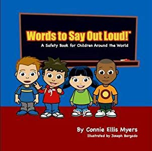Words to Say Out Loud! A Safety Book for Children Around the World