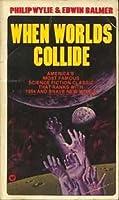 When Worlds Collide (When Worlds Collide, #1)