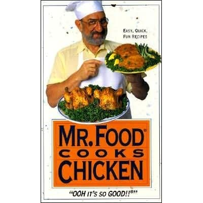 Mr Food Cooks Chicken By Art Ginsburg