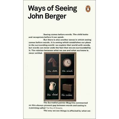 john berger ways seeing essay The following hypertext essay was developed from an oral presentation on john  berger's ways of seeing given as part of a seminar on hypertext and markup.