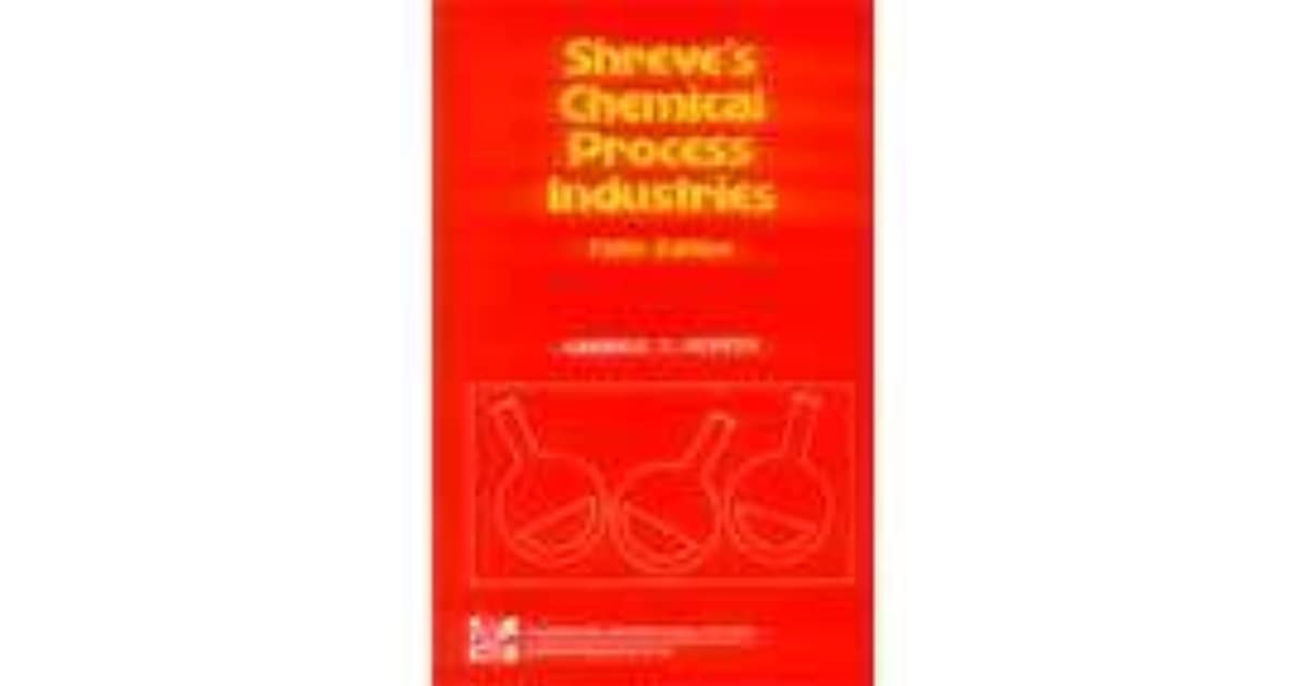 Chemical industries book process shreves