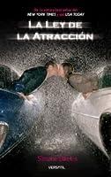 La ley de la atracción (Química perfecta, #2)