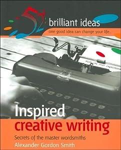 Inspired Creative Writing (52 Brilliant Ideas)