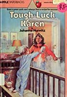 Tough-Luck Karen (Sossi Family)