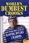 World's Dumbest Crooks