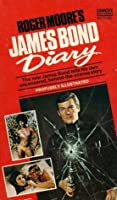Roger Moore's James Bond Diary