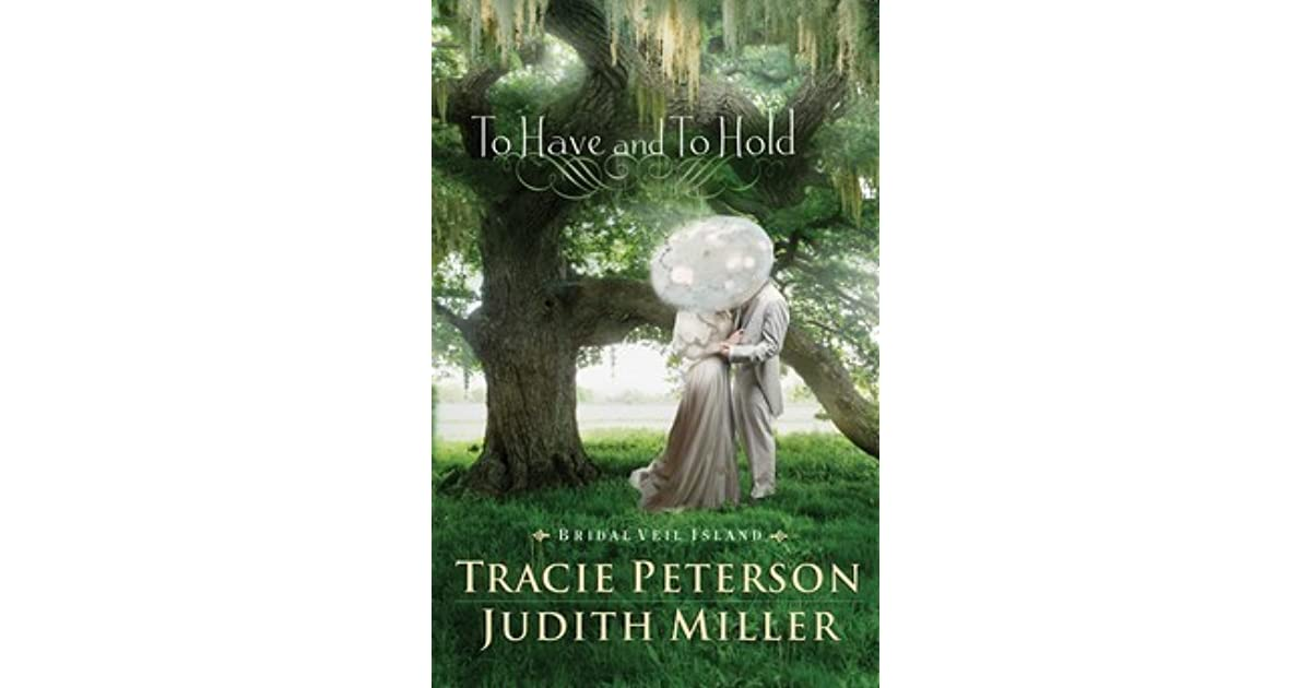 To Have and To Hold (Bride Veil Island, Book 1)