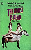 The Horse Is Dead