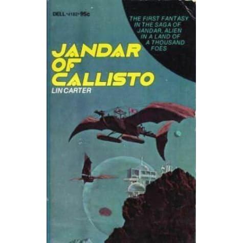 Jandar Of Callisto by Lin Carter