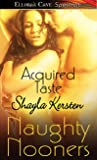 Acquired Taste by Shayla Kersten