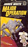 Major Operation (Sector General, #3)