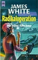 Radikaloperation (Orbit Hospital, #8)