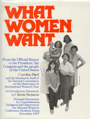 What Women Want: From the Official Report to the President, the Congress, and the People of the United States