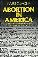 Abortion in America: The Origins and Evolution of National Policy