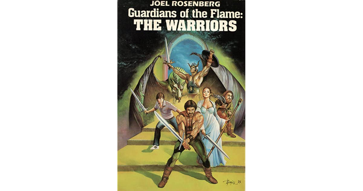 Guardians of the flame the warriors by joel rosenberg fandeluxe Document