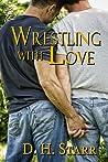 Wrestling with Love (Wrestling #2)