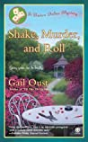 Shake, Murder, and Roll (Kate McCall Mystery, #3)