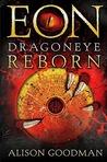 Eon: Dragoneye Reborn (Eon, #1)