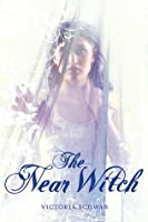The Near Witch (The Near Witch, #1)