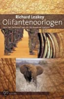 Olifantenoorlogen: om het behoud van de Afrikaanse natuur