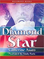 Diamond Star: Including the song Diamond Star by Point Valid with Catherine Asaro