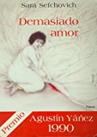 Sara Sefchovich Demasiado Amor Ebook