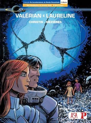 Valérian e Laureline (Os Incontornáveis da Banda Desenhada, #1)