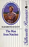 The Man from Natchez by Elizabeth August
