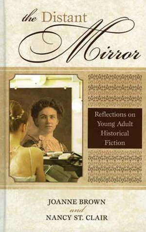 Distant Mirror: Reflections on Young Adult Historical Fiction