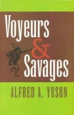 Voyeurs & Savages