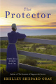 The Protector (Families of Honor, #2) - Shelley Shepard Gray