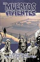 Los muertos vivientes, Vol. 3: Seguridad tras los barrotes