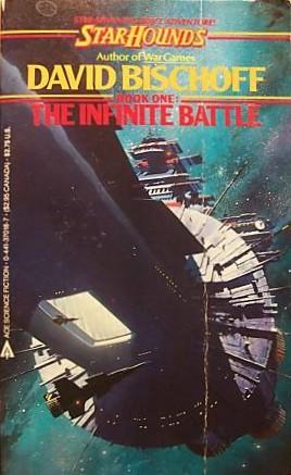 The Infinite Battle by David Bischoff
