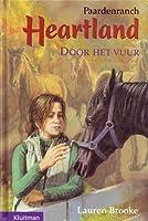 Door het vuur (Heartland: Paardenranch, #7)