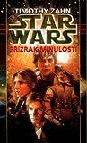 Přízrak minulosti (Star Wars: Ruka Thrawnova, #1) - Timothy Zahn
