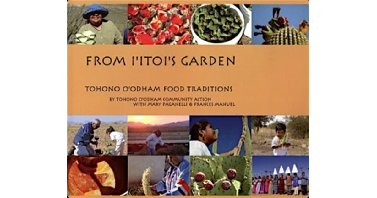 I Itoi S Garden Tohono O Odham Food Traditions