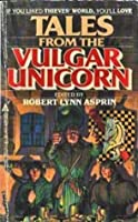 Tales Vulgar Unicorn