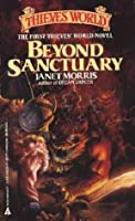 Beyond Sanctuary (Thieves' World, No 1)