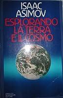 Esplorando la Terra e il cosmo
