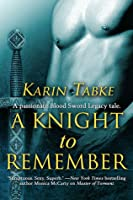 A Knight to Remember (Blood Sword Legacy #3.5)