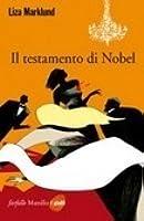 Il testamento di Nobel (Annika Bengtzon, #6)